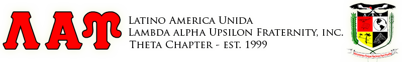 Theta Chapter of Latino America Unida, Lambda Alpha Upsilon Fraternity, Inc.